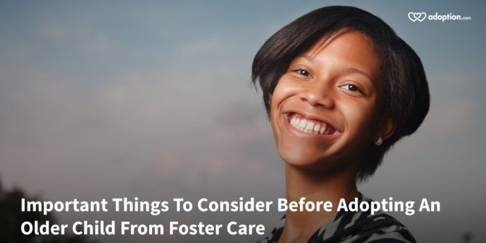 Important Things To Consider Before Adopting An Older Child From FosterCare